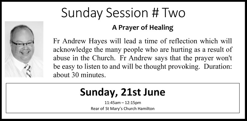Sunday Session # 2 – Fr Andrew Hayes – A Healing Prayer