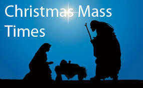 Christmas Mass Times 2019